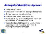 anticipated benefits to agencies