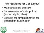pre requisites for cell layout