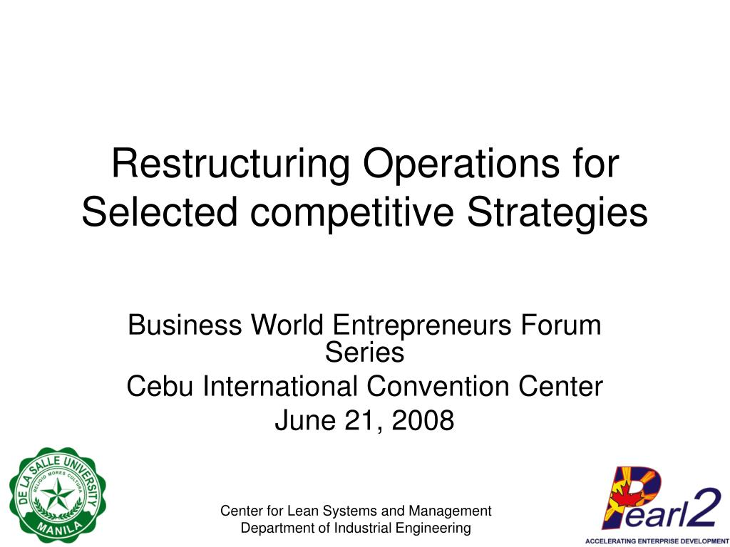 restructuring operations for selected competitive strategies l.