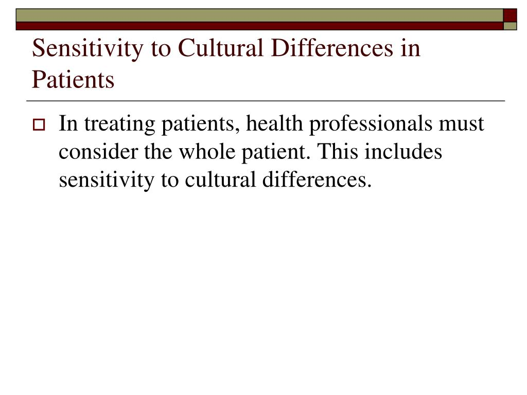 Sensitivity to Cultural Differences in Patients
