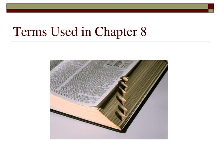 Terms used in chapter 8