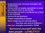 surround yourself with the best people loyalty