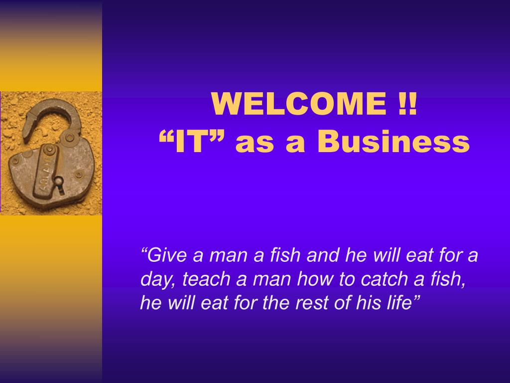 welcome it as a business l.
