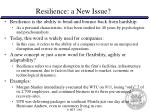 resilience a new issue