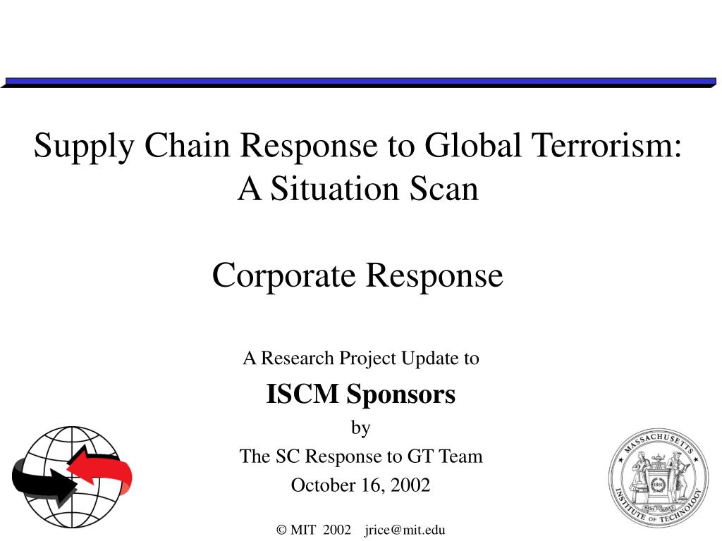 supply chain response to global terrorism a situation scan corporate response l.