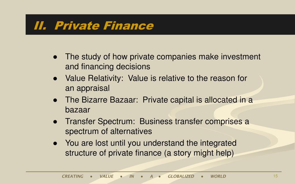 II.  Private Finance