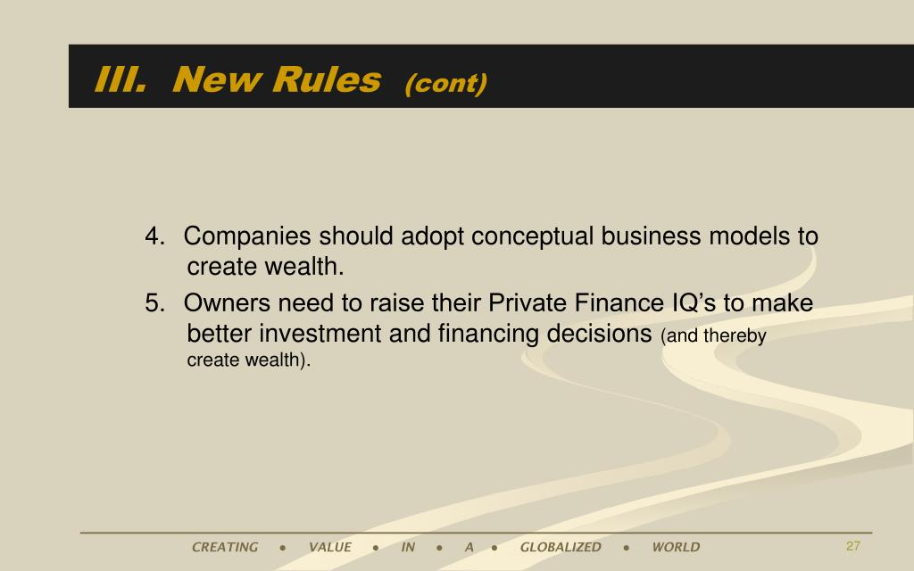 III.  New Rules