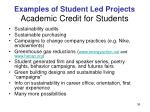 examples of student led projects academic credit for students