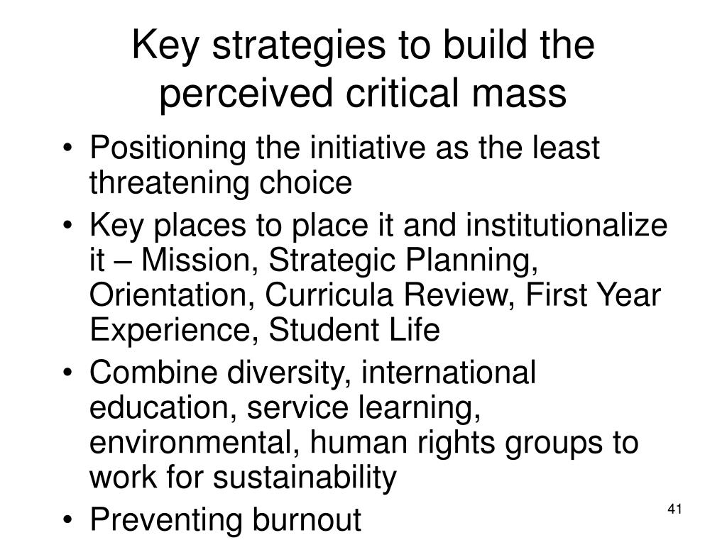 Key strategies to build the perceived critical mass