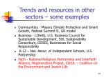trends and resources in other sectors some examples