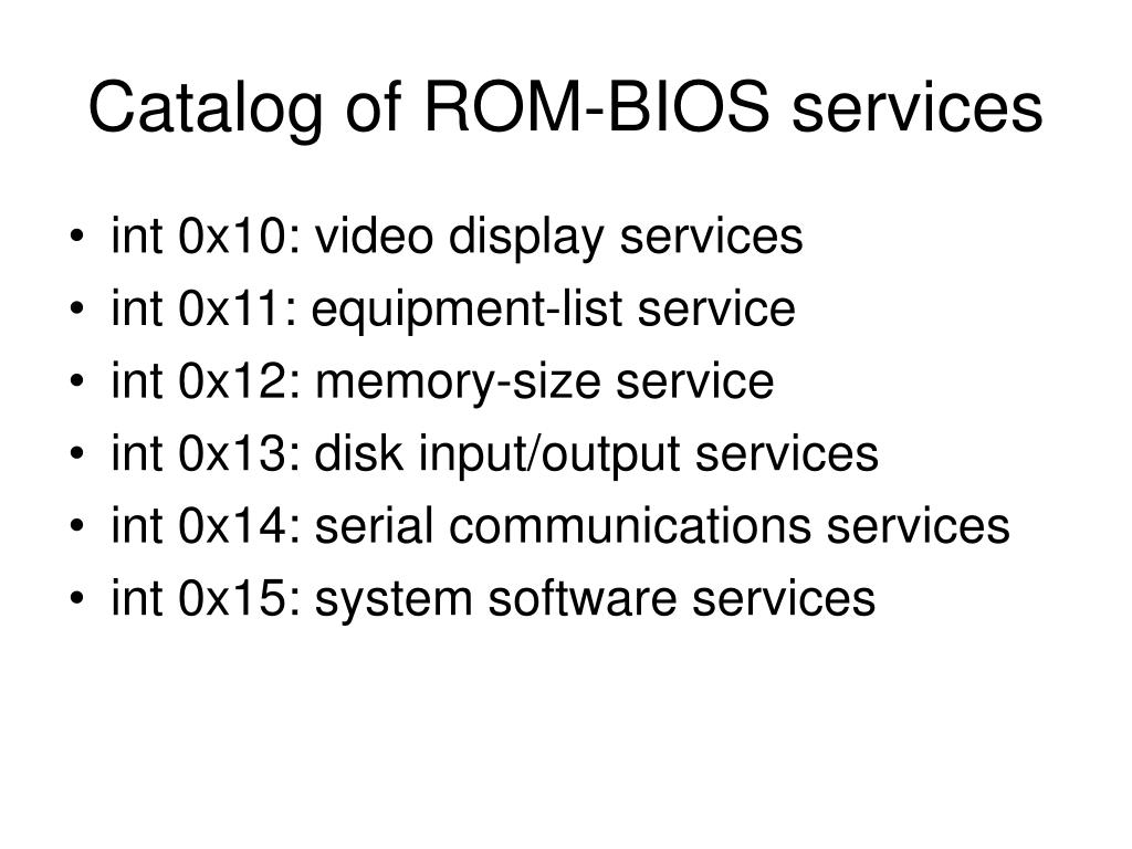 Catalog of ROM-BIOS services