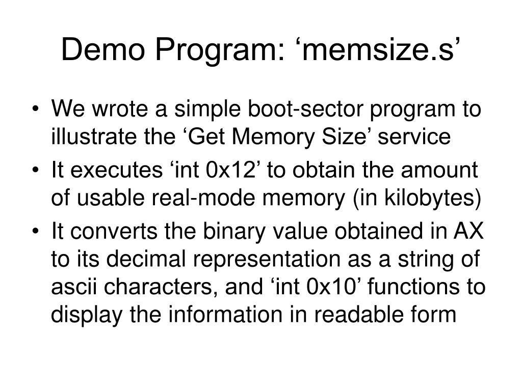 Demo Program: 'memsize.s'