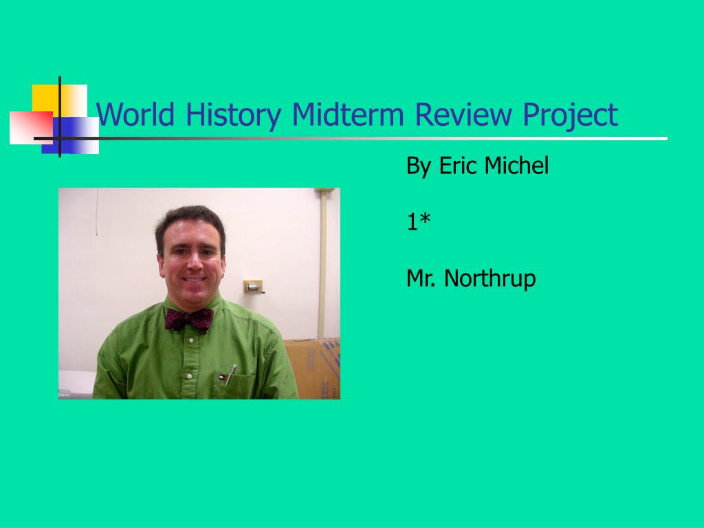 world history midterm review project l.
