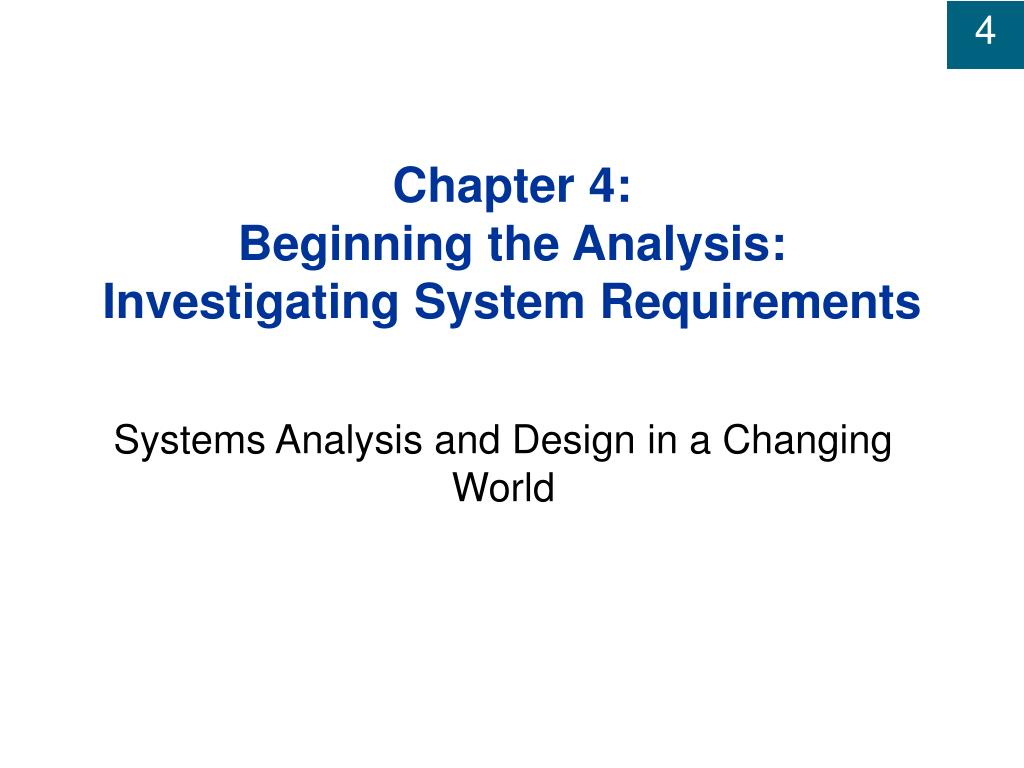 chapter 4 beginning the analysis investigating system requirements l.