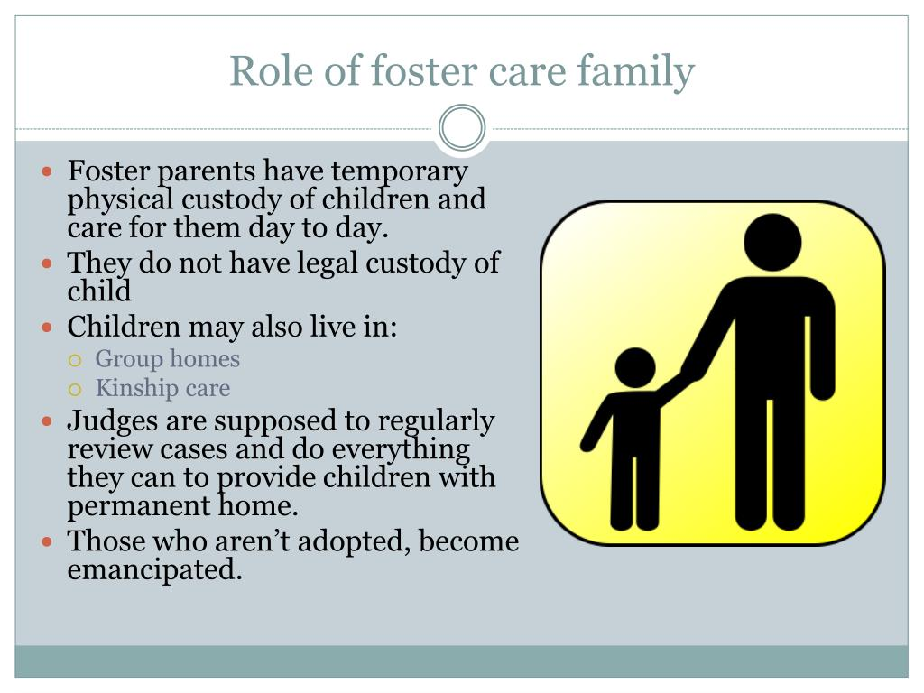 Role of foster care family