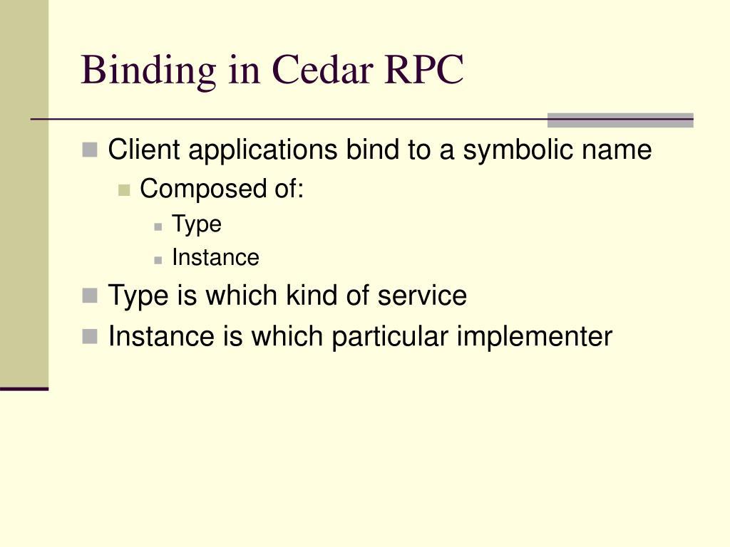 Binding in Cedar RPC