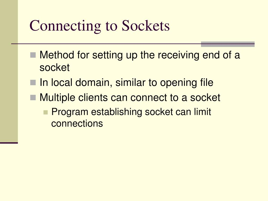 Connecting to Sockets