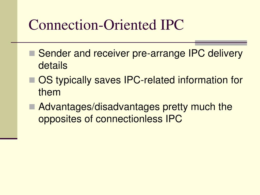 Connection-Oriented IPC
