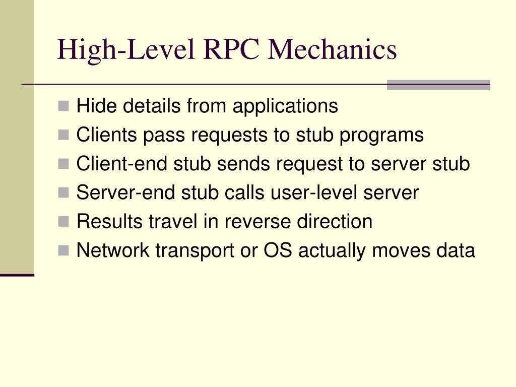 High-Level RPC Mechanics