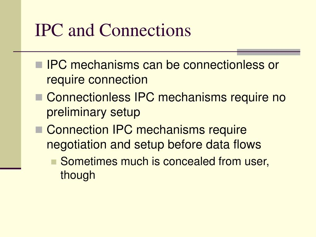 IPC and Connections