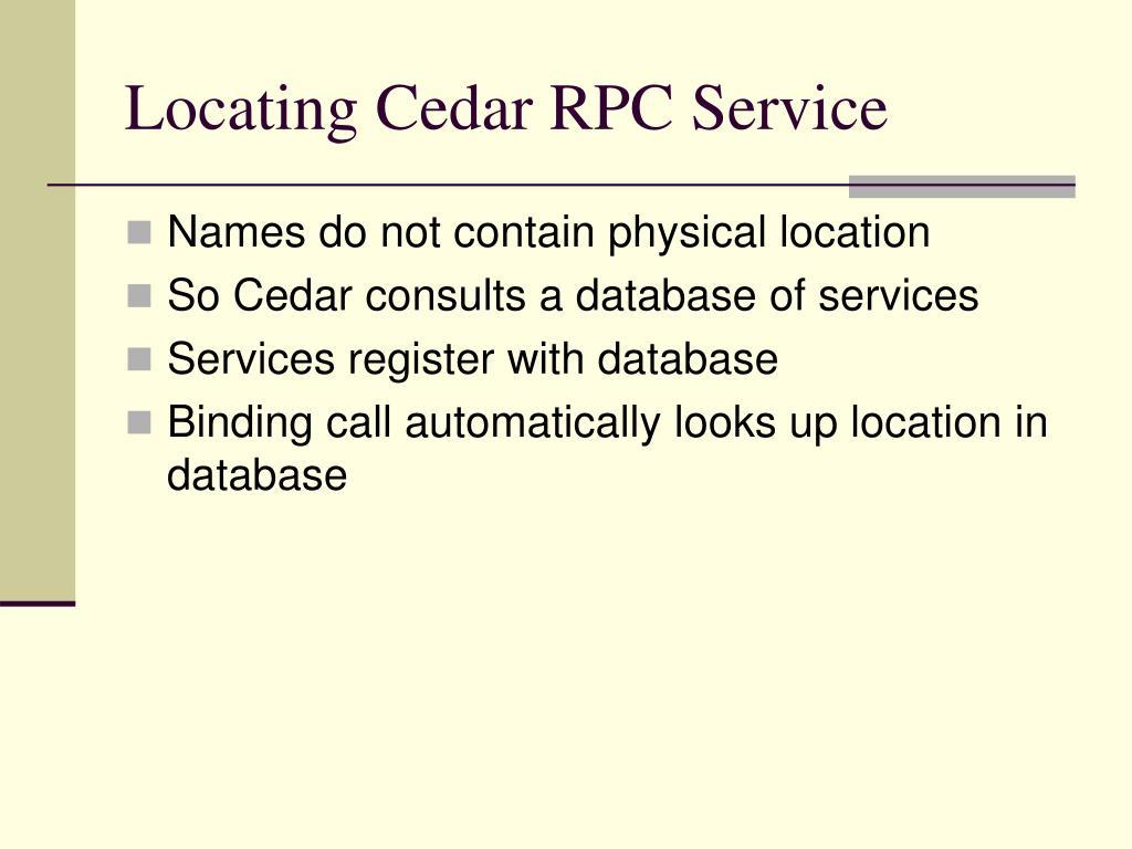 Locating Cedar RPC Service
