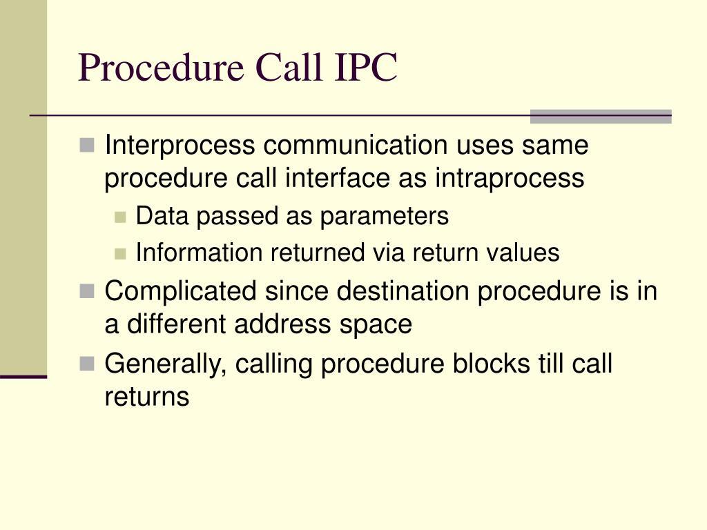 Procedure Call IPC