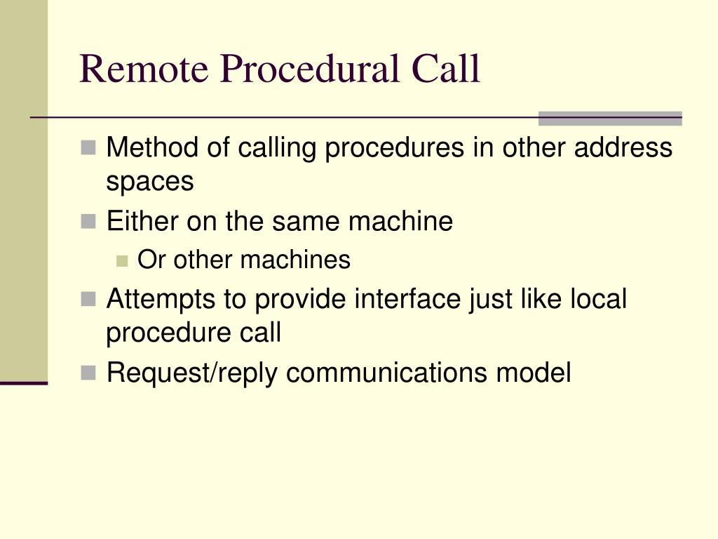 Remote Procedural Call