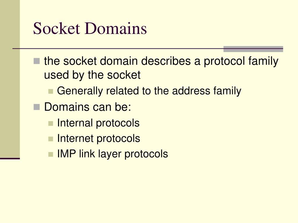 Socket Domains