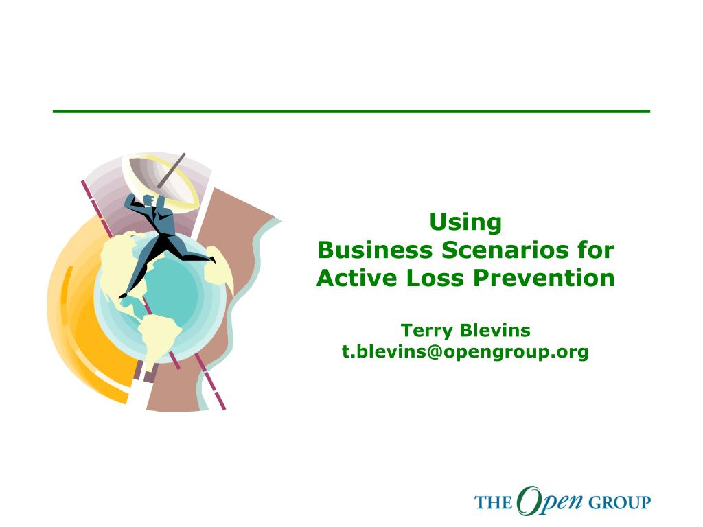 using business scenarios for active loss prevention terry blevins t blevins@opengroup org l.