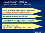 delivering on strategy low cost culture throughout the group