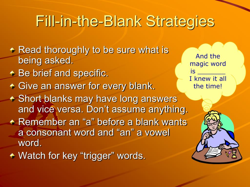 Fill-in-the-Blank Strategies