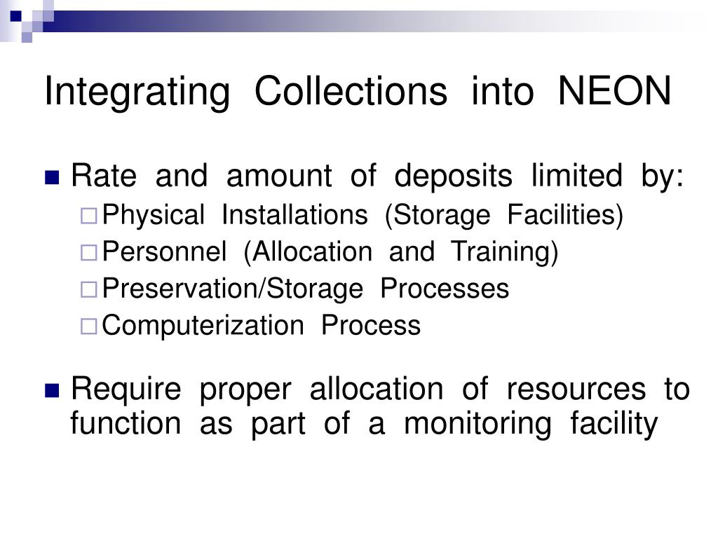 Integrating  Collections  into  NEON