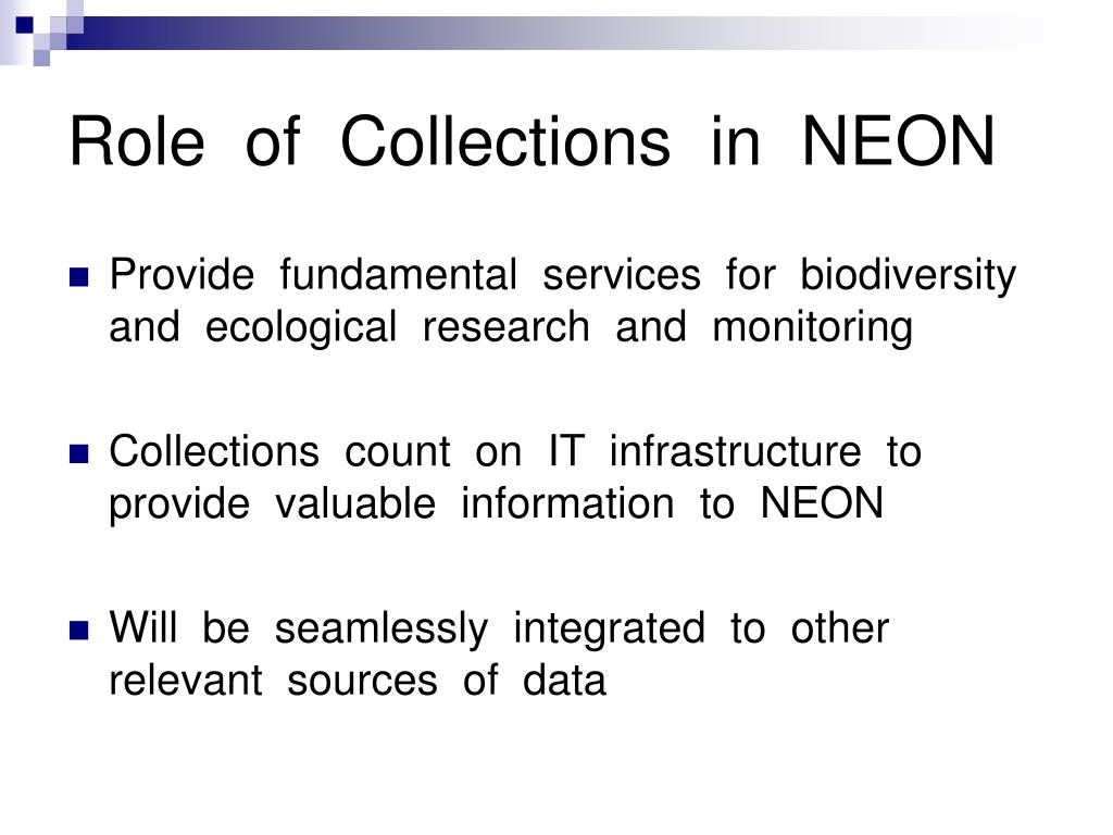 Role  of  Collections  in  NEON