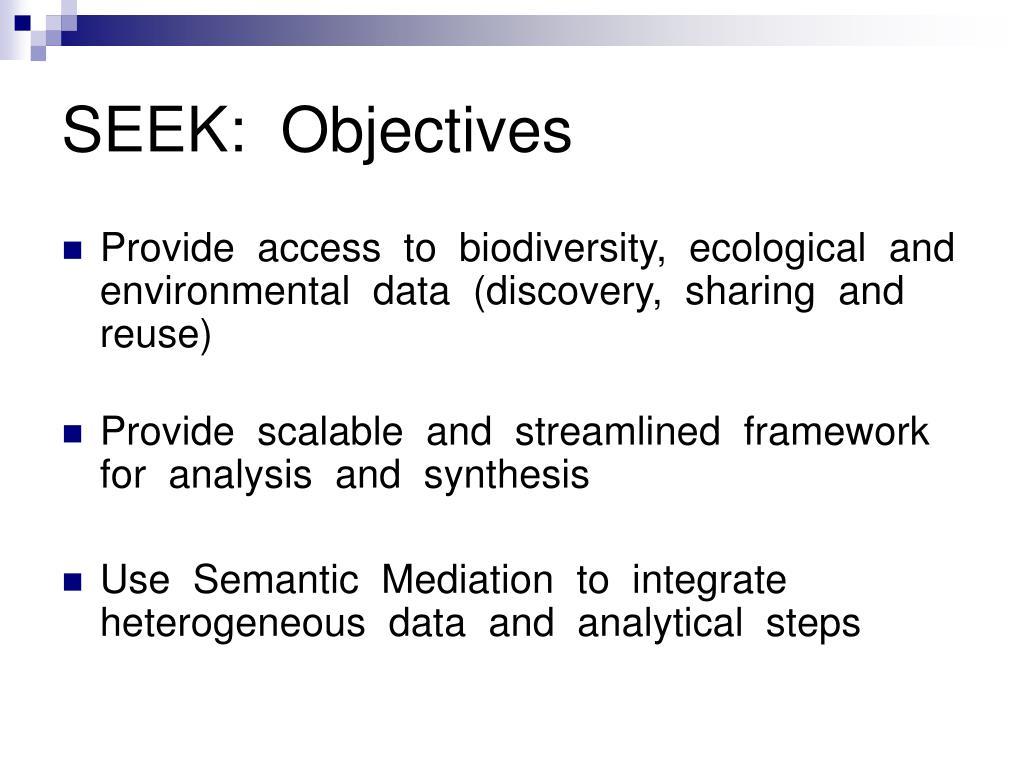 SEEK:  Objectives