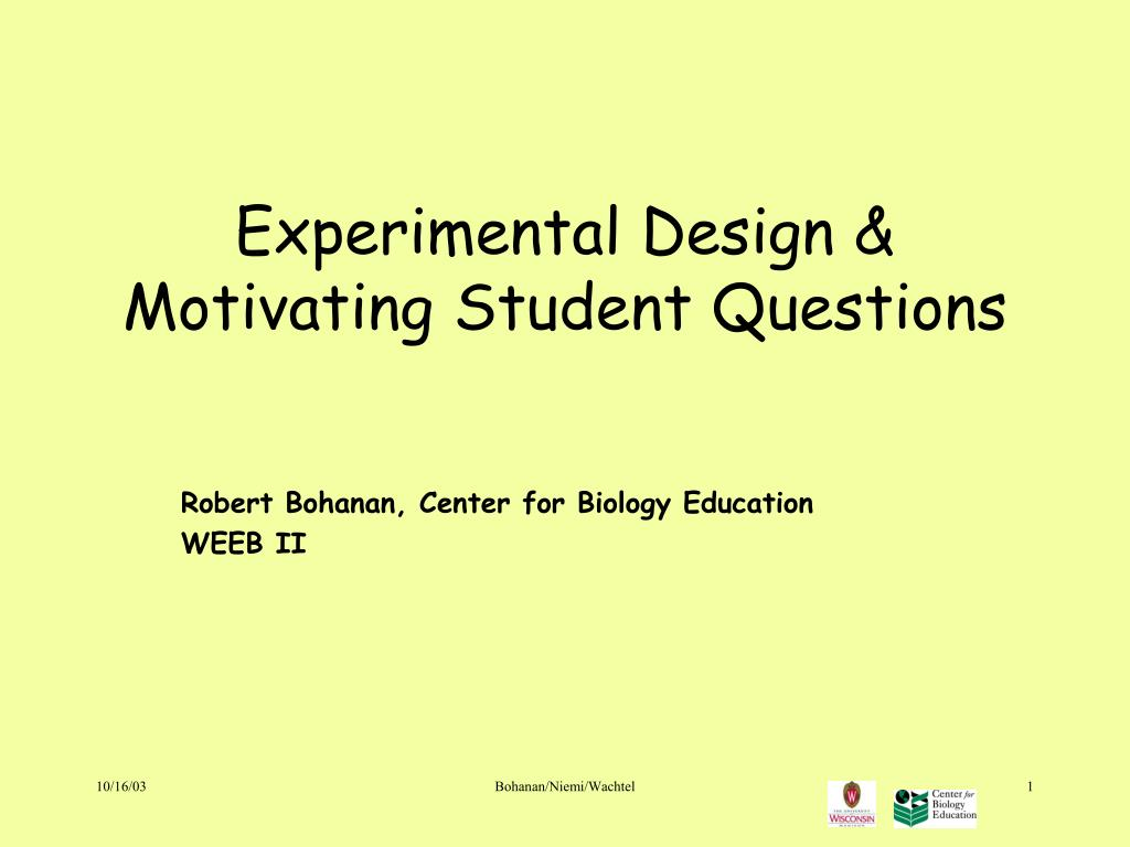 experimental design motivating student questions l.