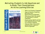 motivating students to ask questions and to guide their investigations an active learning exercise