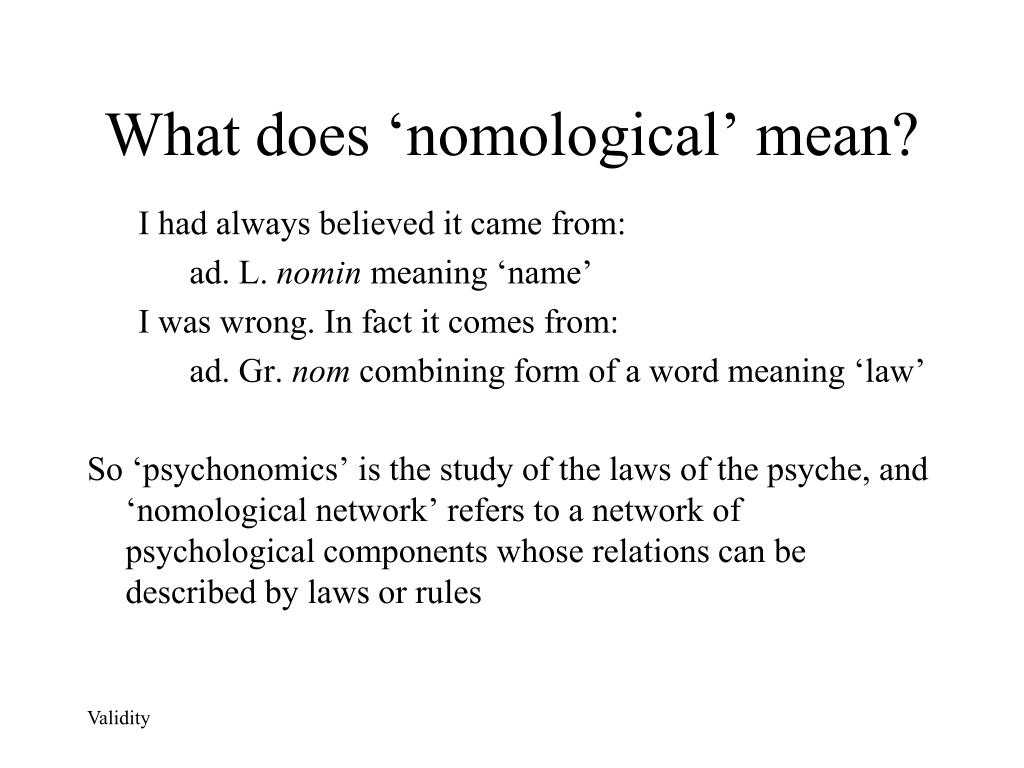 What does 'nomological' mean?