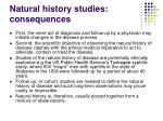 natural history studies consequences