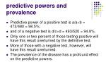 predictive powers and prevalence