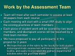 work by the assessment team