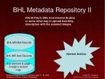 bhl metadata repository ii