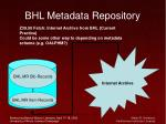 bhl metadata repository31