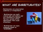 what are barbiturates
