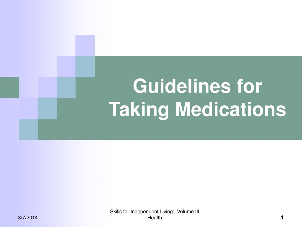 guidelines for taking medications l.