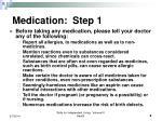medication step 1