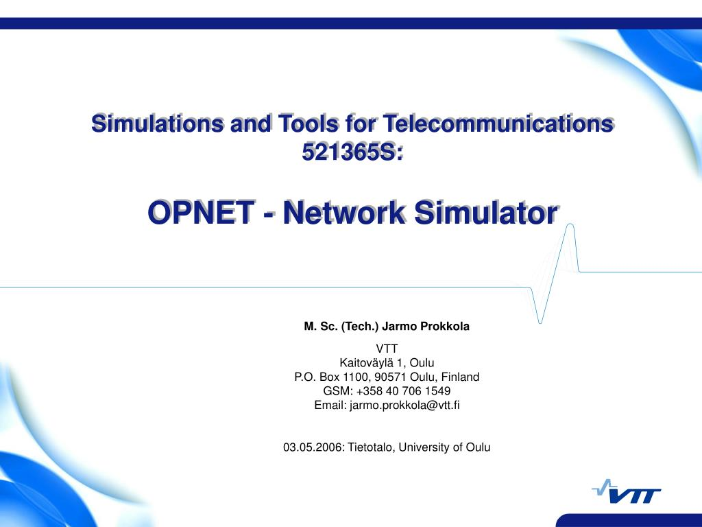 PPT - Simulations and Tools for Telecommunications 521365S