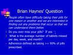 brian haynes question