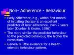 non adherence behaviour