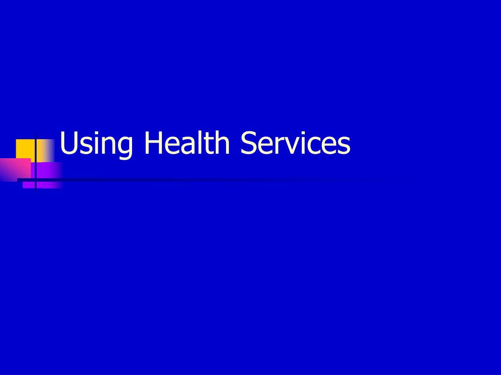 using health services l.