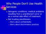 why people don t use health services